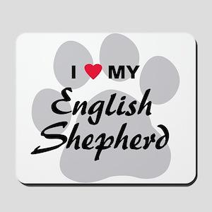 Love My English Shepherd Mousepad