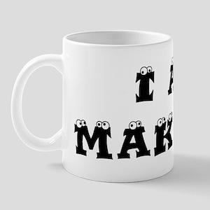 I Am Makulit Mug