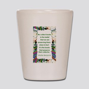 Walter Benjamin on Books Shot Glass
