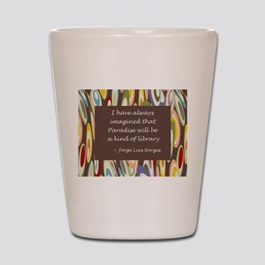 Paradise the Library Shot Glass