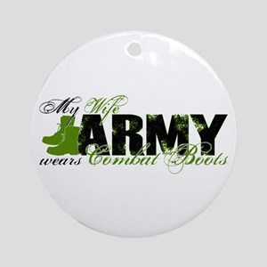 Wife Combat Boots - ARMY Ornament (Round)