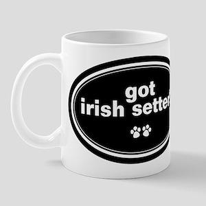 Got Irish Setter? Mug