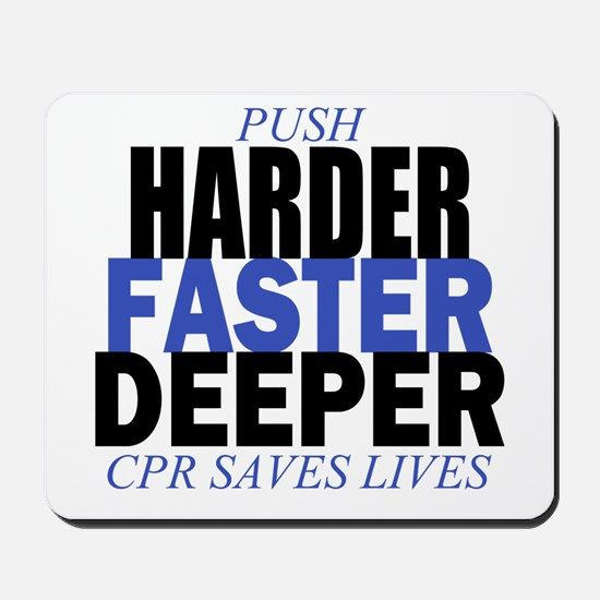 Harder Faster Deeper Mousepad