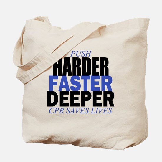 Harder Faster Deeper Tote Bag