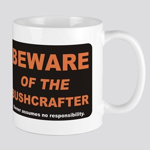 Beware / Bushcrafter Mug