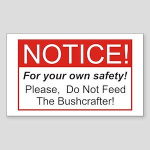 Notice / Bushcrafter Sticker (Rectangle)