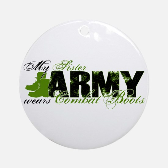 Sister Combat Boots - ARMY Ornament (Round)