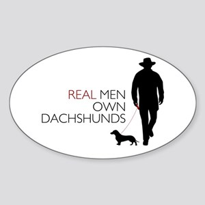 Real Men Own Dachshunds Sticker (Oval)