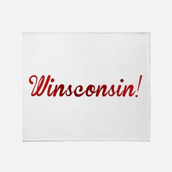 Winsconsin! Putting the WIN i Throw Blanket