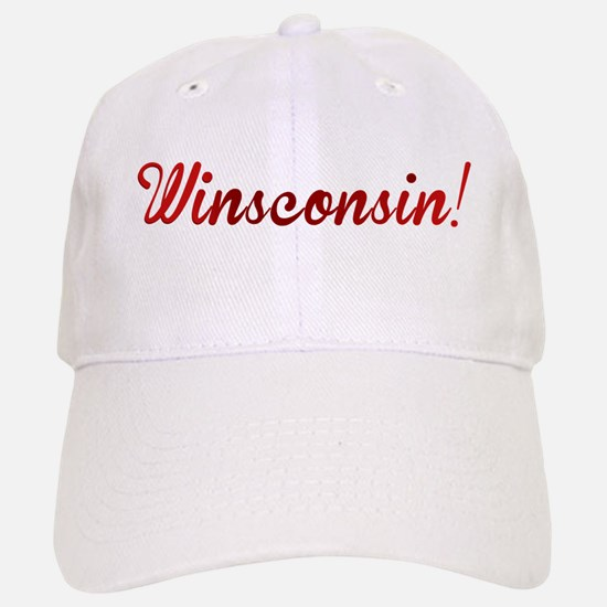 Winsconsin! Putting the WIN i Baseball Baseball Cap