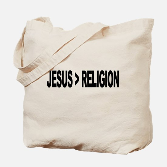 Jesus Greater Than Religion Tote Bag