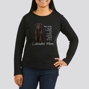 Chocolate Lab Mom Women's Long Sleeve Dark T-Shirt