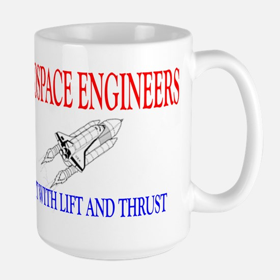 Aerospace Engineers Do It Large Mug