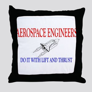 Aerospace Engineers Do It Throw Pillow