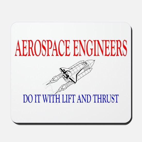 Aerospace Engineers Do It Mousepad