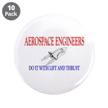"""Aerospace Engineers Do It 3.5"""" Button (10 pack)"""