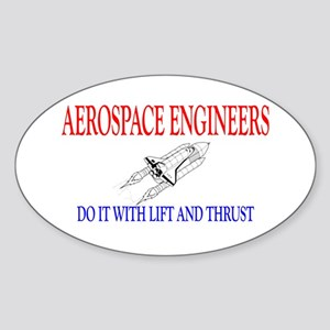 Aerospace Engineers Do It Sticker (Oval)