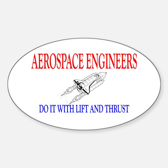 Aerospace Engineers Do It Sticker (Oval)