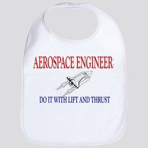 Aerospace Engineers Do It Bib