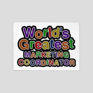 World's Greatest MARKETING COORDINATOR 5'x7' Area