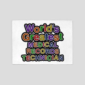 World's Greatest MEDICAL RECORDS TECHNICIAN 5'x7'