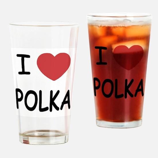 I heart polka Drinking Glass