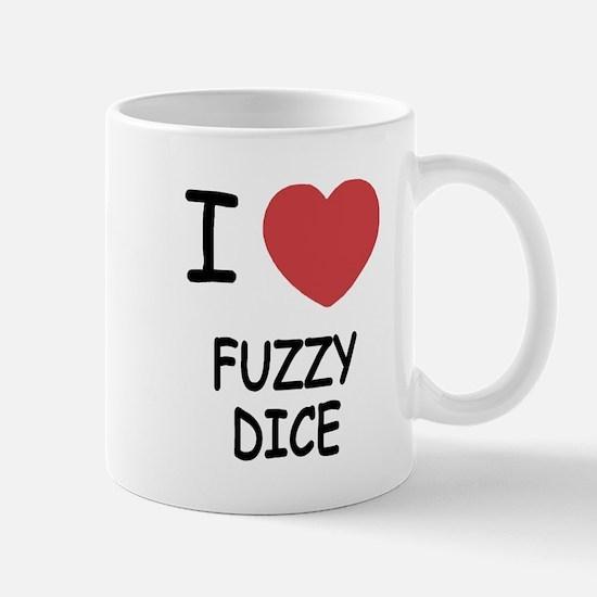I heart fuzzy dice Mug