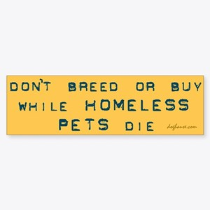 Do Not Breed or Buy Labels Bumper Sticker