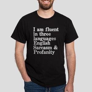 Fluent in 3 languages Dark T-Shirt