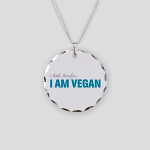 I Think, Therefore, I am Vegan Necklace Circle Cha