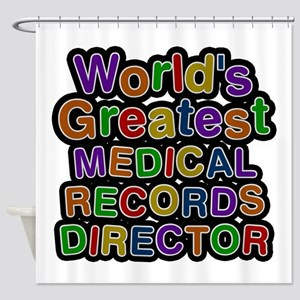 World's Greatest MEDICAL RECORDS DIRECTOR Shower C
