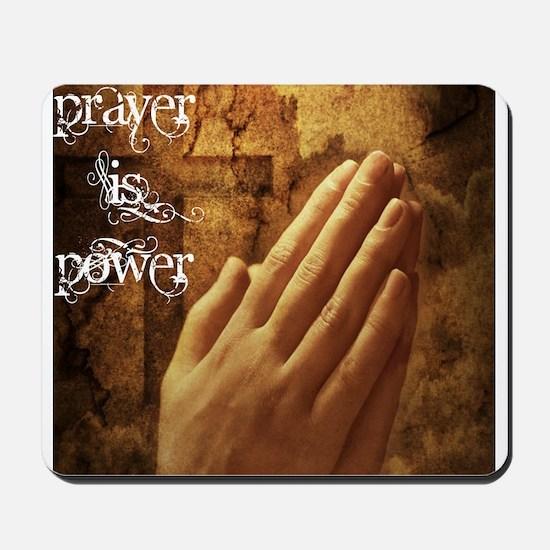 Prayer is Power Mousepad