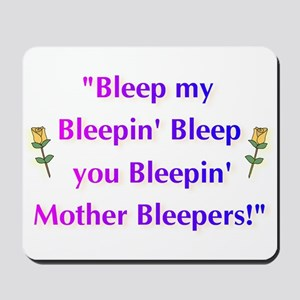 Bleeped! Mousepad
