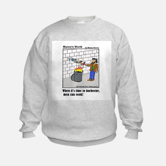 WHEN IT'S TIME TO BARBECUE ME Sweatshirt
