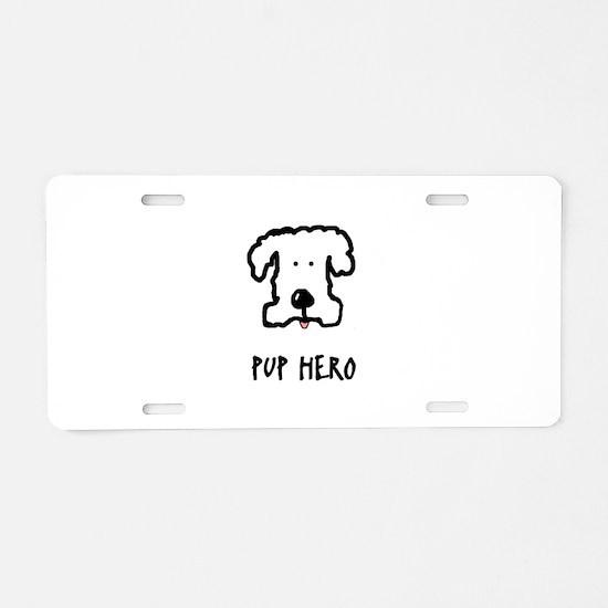 Pup Hero Featuring Lola Aluminum License Plate