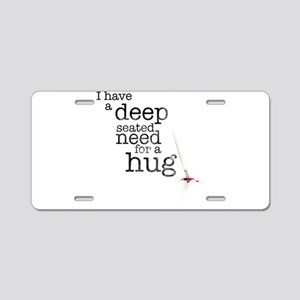 Need for a hug Aluminum License Plate