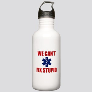 We Can't Fix Stupid Stainless Water Bottle 1.0L