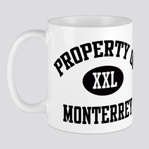 Property of Monterrey Mug
