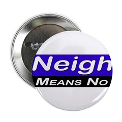 Neigh Means No 2.25