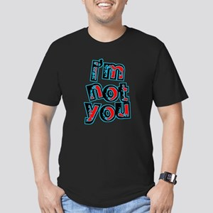 I'm Not You Men's Fitted T-Shirt (dark)