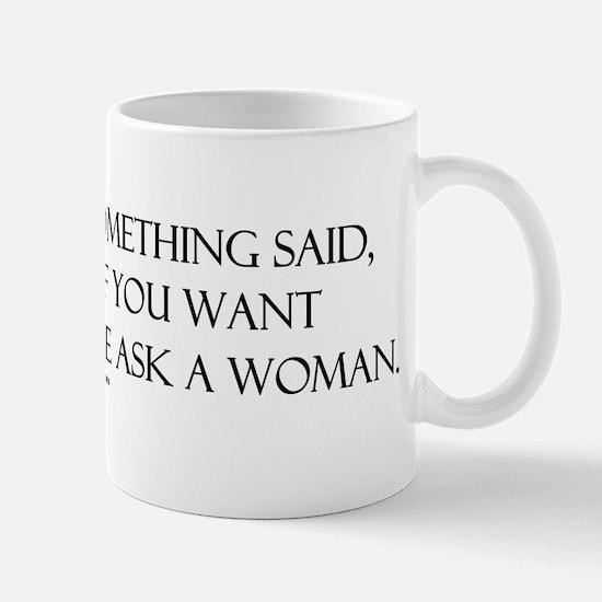 If you want something said as Mug