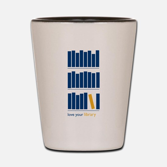 Love Your Library (blue) Shot Glass