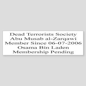 Dead Terrorists Society Bumper Sticker