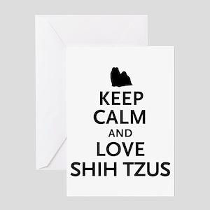 Keep Calm Shih Tzus Greeting Card