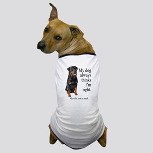 Rottie Vs Wife Dog T-Shirt
