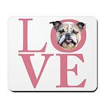 Love - Bulldog Mousepad