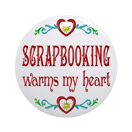 Scrapbooking Warms Hearts Ornament (Round)