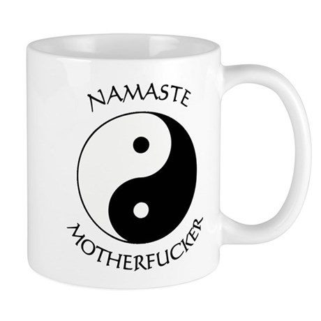 Namaste Motherfucker 3.pptx Mugs