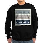 One Man, One Woman, One Love Sweatshirt (dark)