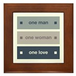 One Man, One Woman, One Love Framed Tile